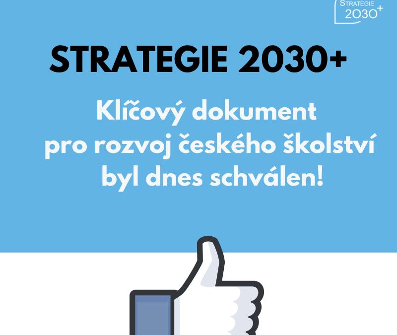STRATEGIE VZDĚLÁVACÍ POLITIKY ČR DO ROKU 2030+,  MŠMT ČR